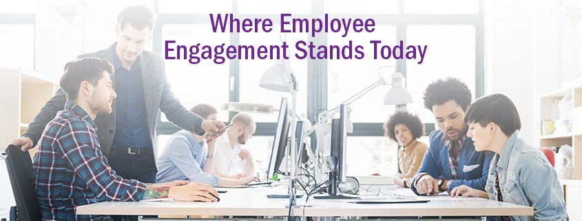 The State of Employee Engagement
