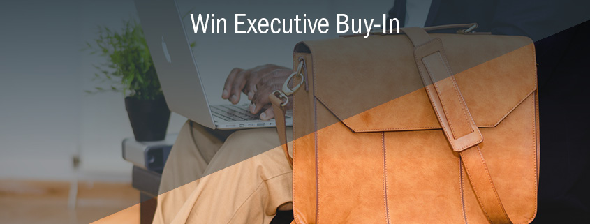 Executive Buy-In