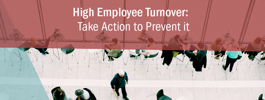 High Employee Turnover