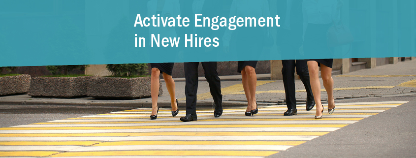 New Hires Engaged Employees