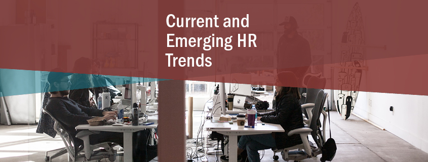 current and emerging HR Trends
