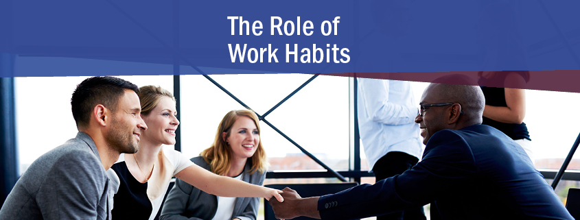 The Role of Work Habits