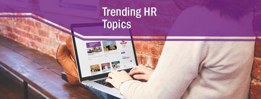 Trending HR Topics