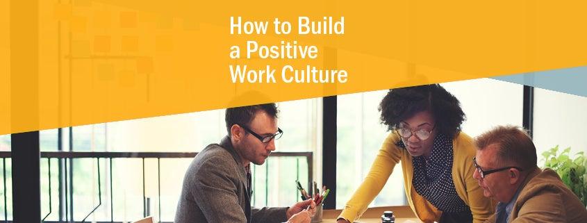 Positive Work Culture