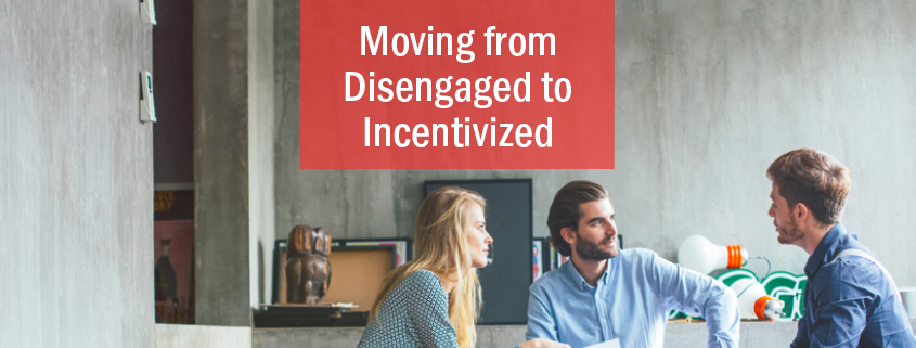 disengagement and incentivizing