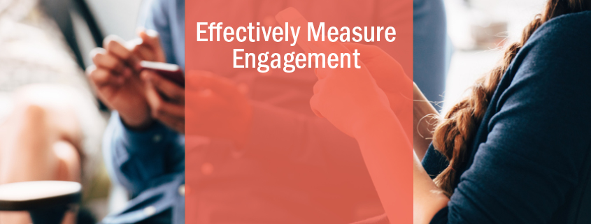 effectively measure engagement
