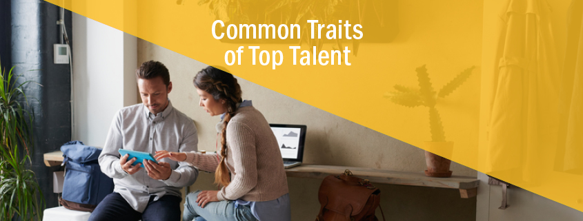 Common Traits of Top Talent