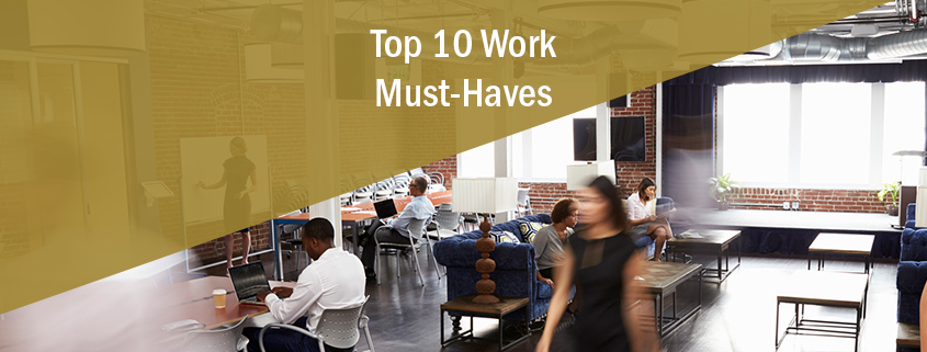 top 10 work must-haves