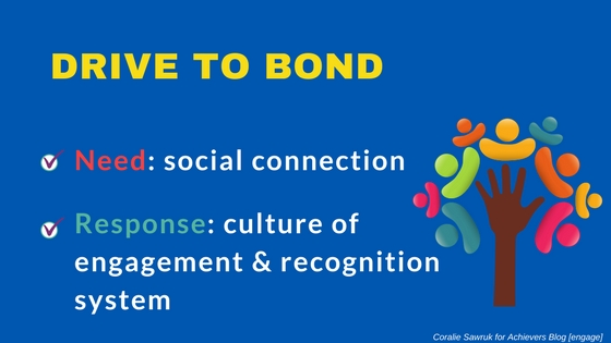 Drive to Bond - Neuroscience and Engagement