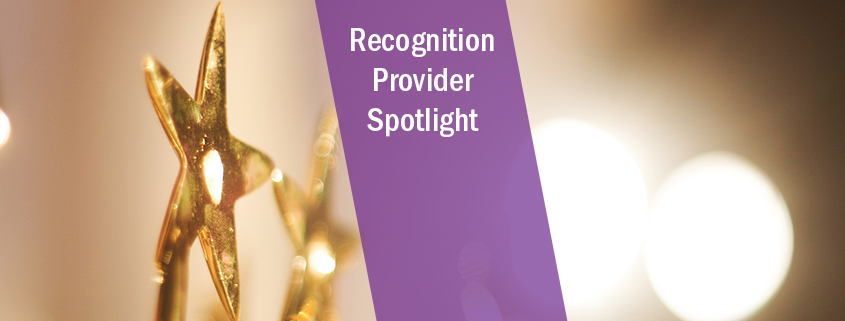 Recognition Provider Spotlight