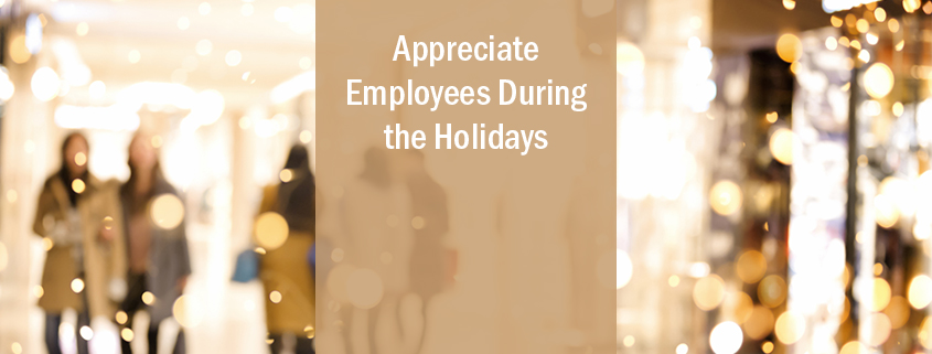 appreciate employees during the holidays