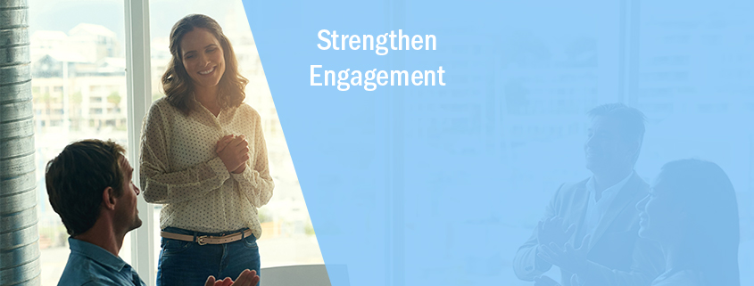 strengthen engagement