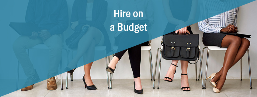 hire on a budget