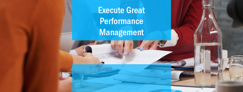 Execute Great Performance Management